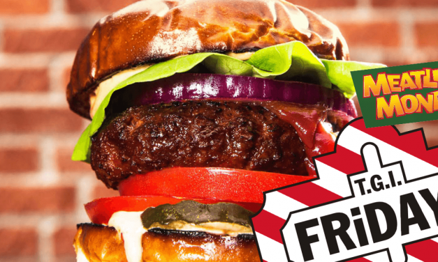 TGI Friday Partner with Meatless Monday to Meet Demand for Plant Based Food